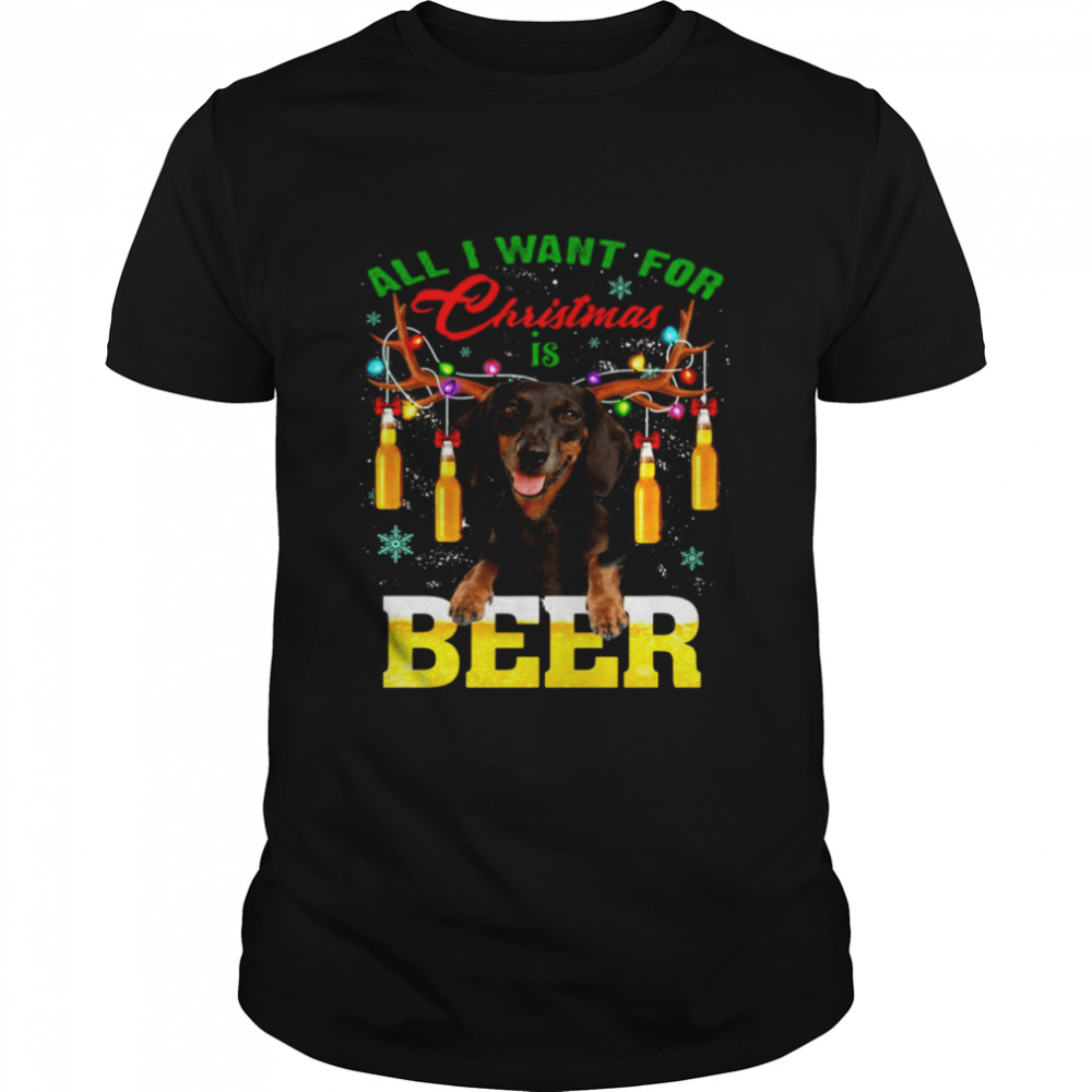Dachshund Dog All I Want For Christmas Is Beer Sweater  Classic Men's T-shirt